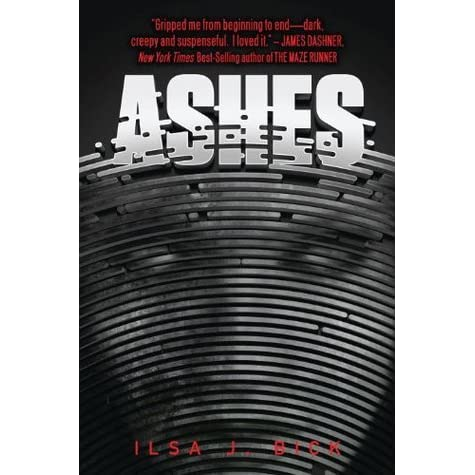 Ashes Ashes Trilogy 1 By Ilsa J Bick