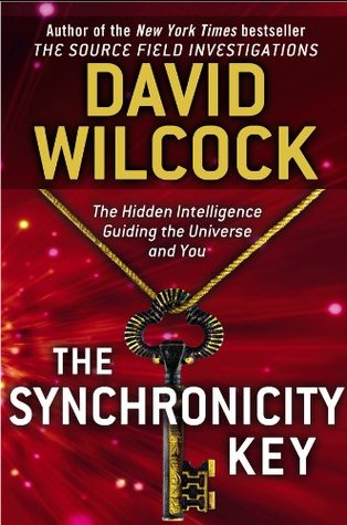 The Synchronicity Key: The Hidden Intelligence Guiding the