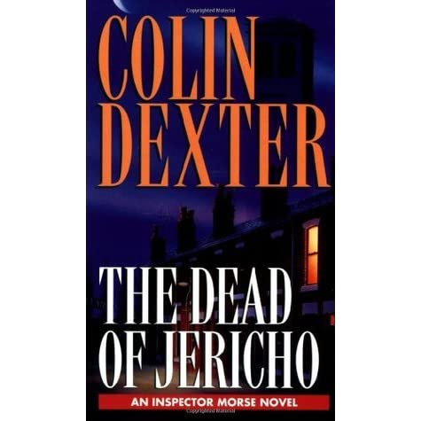 The Dead Of Jericho Inspector Morse 5 By Colin Dexter