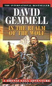 In the Realm of the Wolf (The Drenai Saga, #5)