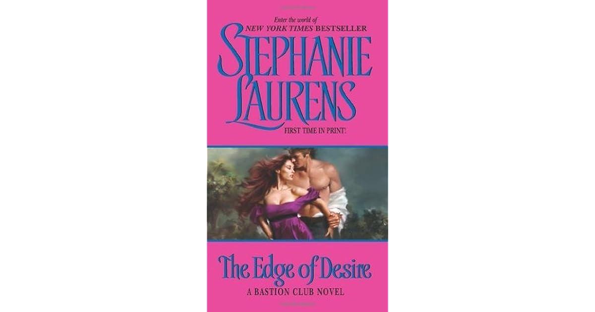The Edge Of Desire Bastion Club 7 By Stephanie Laurens