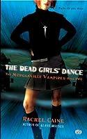 The Dead Girls' Dance (The Morganville Vampires, #2)