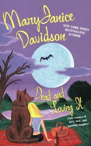 Dead and Loving It (Wyndham Werewolf, #5; Undead, #4.5)