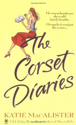 The Corset Diaries by Katie MacAlister