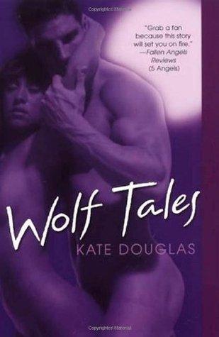 Wolf Tales (Wolf Tales #1)