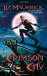 Crimson City (Crimson City, #1)