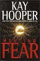 Hunting Fear (Fear trilogy #1 - BCU #7)