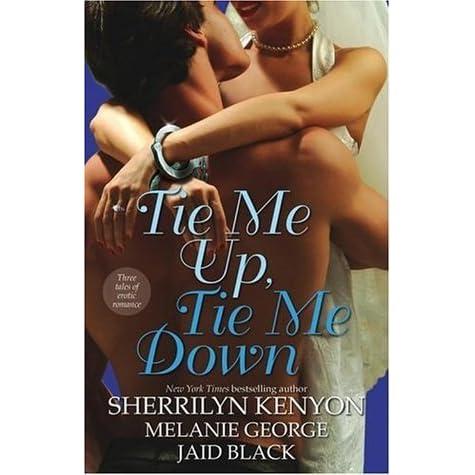 Down erotic romance tale three tie tie up