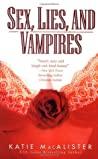 Sex, Lies and Vampires (Dark Ones #3)