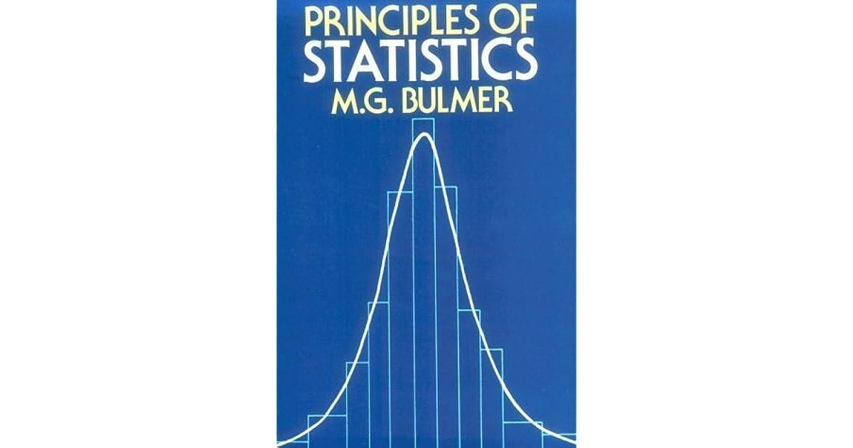 Principles of Statistics by M G  Bulmer