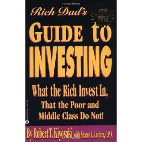 rich dad s guide to investing what the rich invest in that the poor rh goodreads com rich dad guide to investing free pdf rich dad guide to investing free pdf