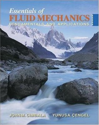 Essentials of Fluid Mechanics: Fundamentals and Applications w