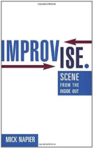 Improvise.: Scene from the Inside Out
