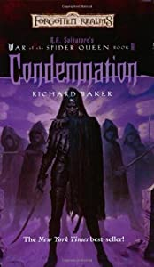 Condemnation (Forgotten Realms: War of the Spider Queen, #3)