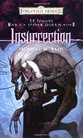 Insurrection (Forgotten Realms: War of the Spider Queen, #2)