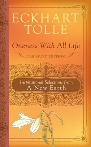 Eckhart Tolle Oneness With All Life Inspiration