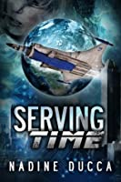 Serving Time (The Timemakers Trilogy)