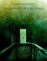 Necromancer's Revenge (Trix SinClara, #0.5)