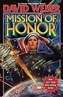 Mission of Honor (Honor Harrington #12)