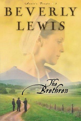 The Brethren (Annie's People, #3)