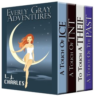 Everly Gray: The Adventures: 1-3 and Novella (The Everly Gray Adventures (1-3))