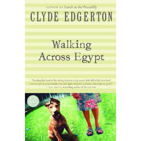 character analysis of mattie rigsbee in walking across egypt by clyde edgerton Free coursework on walking across egypt character analasys of mattie rigsbee from essayukcom from walking across egypt by clyde edgerton.