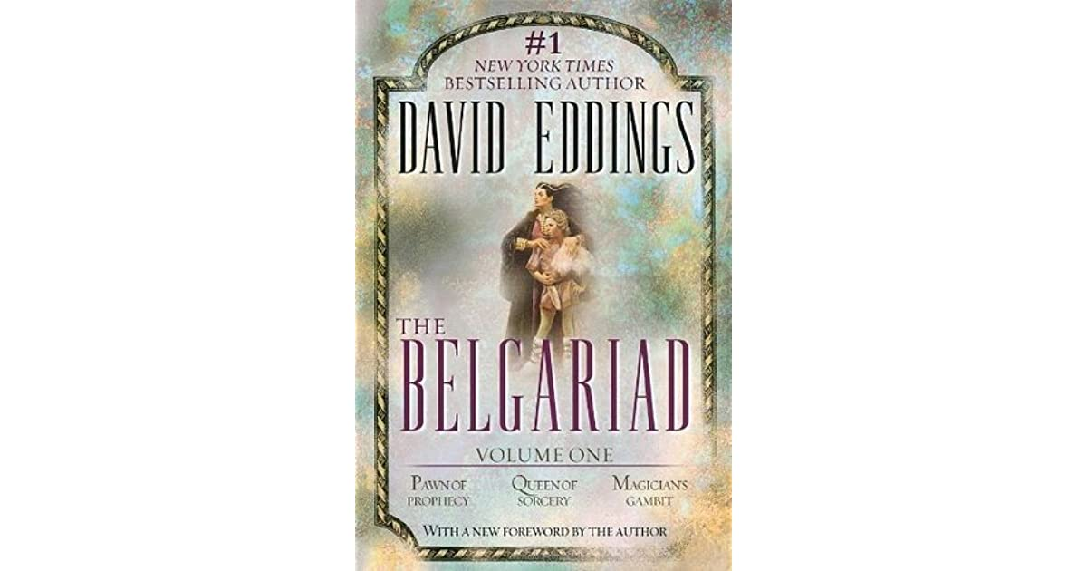 The Belgariad, Vol  1: Pawn of Prophecy / Queen of Sorcery