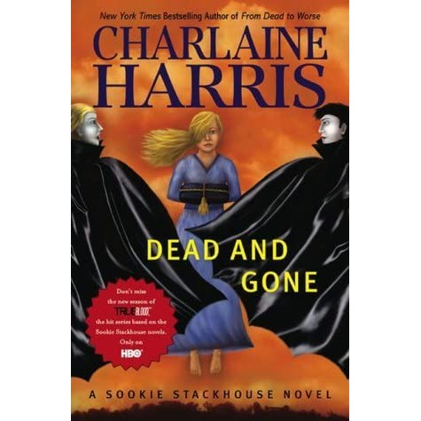 Dead And Gone Sookie Stackhouse 9 By Charlaine Harris