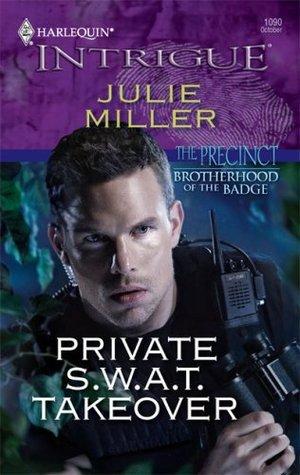 Private S.W.A.T. Takeover