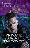 Private S.W.A.T. Takeover (The Precinct: Brotherhood of the Badge #3; The Precinct #9)