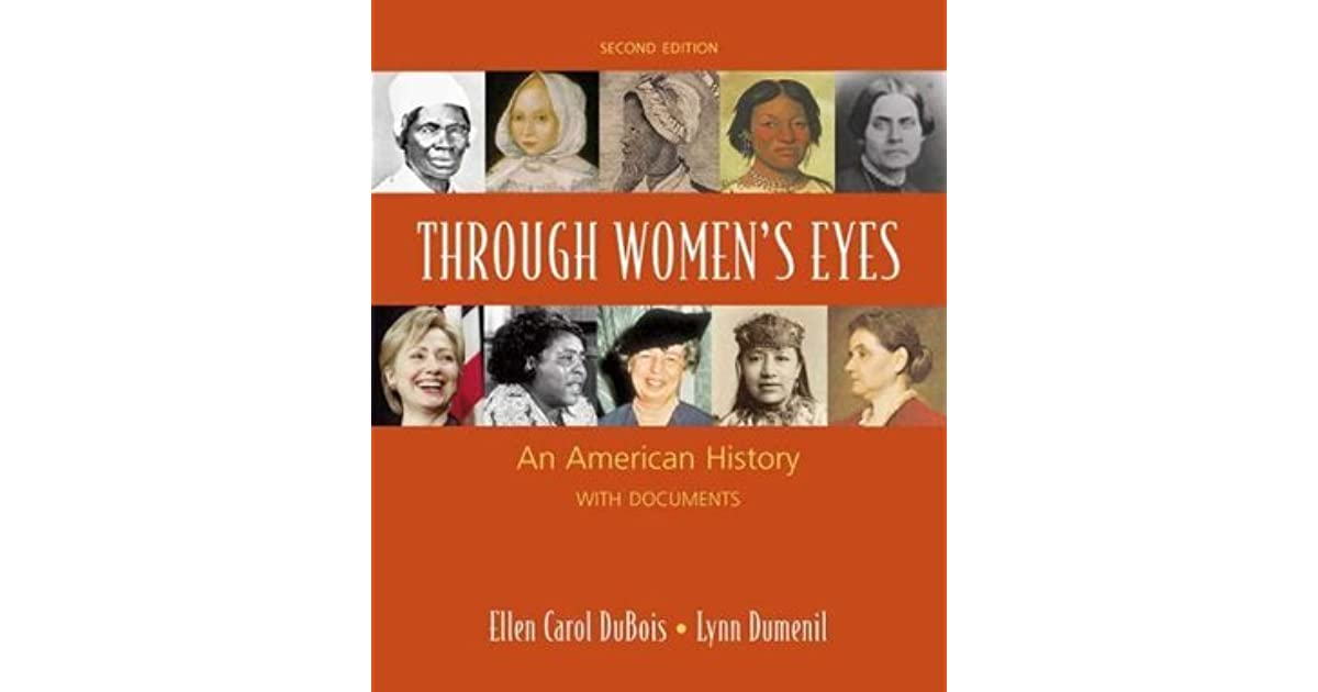 Through womens eyes an american history with documents by ellen through womens eyes an american history with documents by ellen carol dubois fandeluxe Choice Image