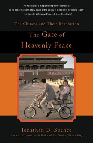 The Gate of Heavenly Peace: The Chinese and Their Revolution 1895-1980