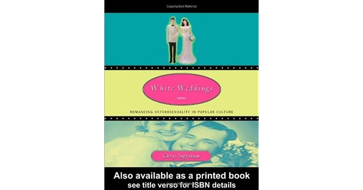 a comprehensive analysis of white weddings a book by chrys ingraham Gender and love 110812 - free ebook download as pdf file or read book online for free norms and subversions philosophical analysis of gender.