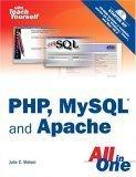 Sams Teach Yourself PHP, MySQL and Apache