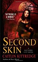Second Skin (Nocturne City, #3)