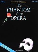 The Phantom of the Opera: Piano/Vocal