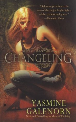Changeling (Otherworld/Sisters of the Moon, #2)