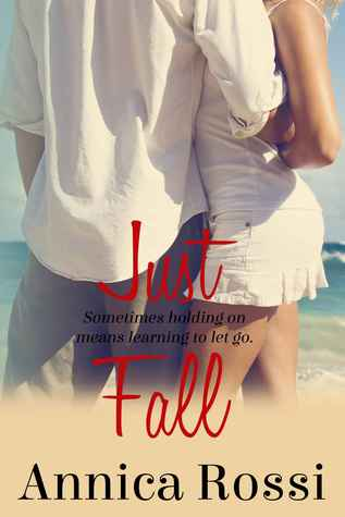 Just Fall (The Fall, #1)
