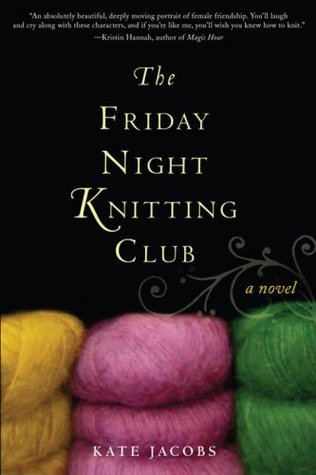 The Friday Night Knitting Club (Friday Night Knitting Club, #1)