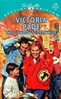 The Cowboy's Ideal Wife (A Ranching Family, #6)