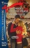 The Cowboy's Christmas Miracle (Cowboys of Cold Creek, #4)