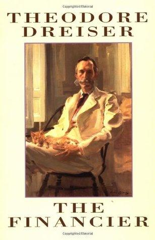 Theodore Dreiser -The Financier