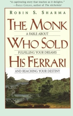 Robin S. Sharma] The Monk Who Sold His Ferrari