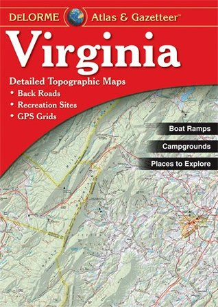 Virginia Atlas Gazetteer By Delorme Mapping Company