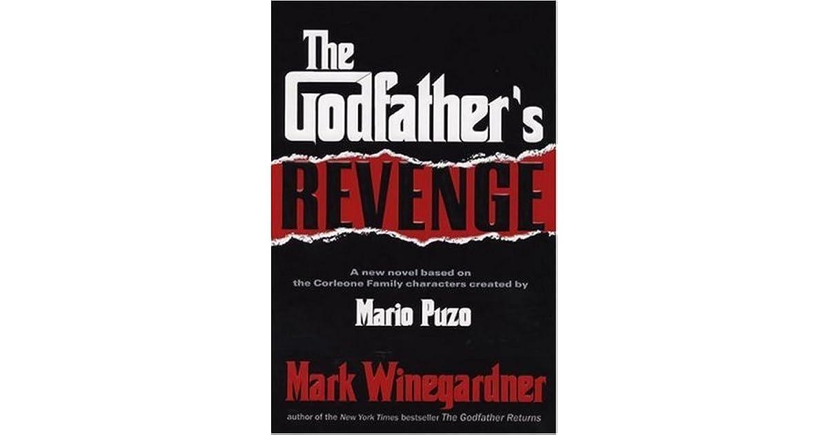 תוצאת תמונה עבור The Godfather's Revenge. New York: Putnam, 2006.