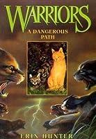 A Dangerous Path (Warriors, #5)