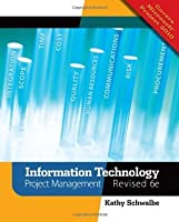 Information technology project management by kathy schwalbe information technology project management fandeluxe Choice Image