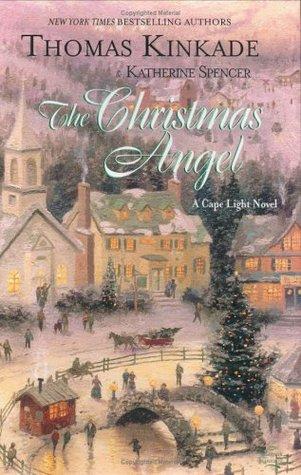The Christmas Angel: A Cape Light Novel