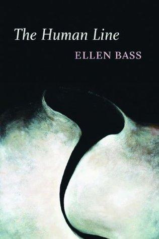 The Human Line by Ellen Bass