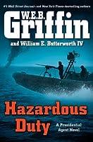 Hazardous Duty (Presidential Agent #8)